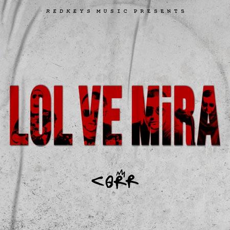 Lol ve Mira Cover